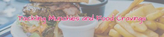 Munchies and Food Cravings Header