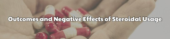 Negative Effects of Steroidal Usage