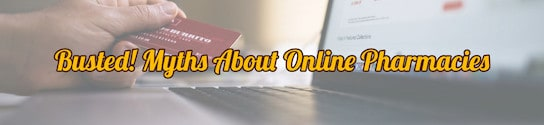 Myths about Online Pharmacies