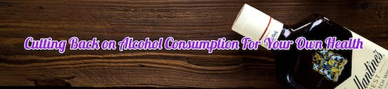 Cutting Back on Alcohol Consumption
