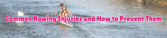 Common Rowing Injuries Header