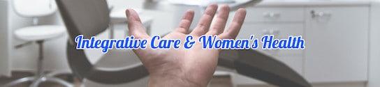 Integrative Care & Women's Health